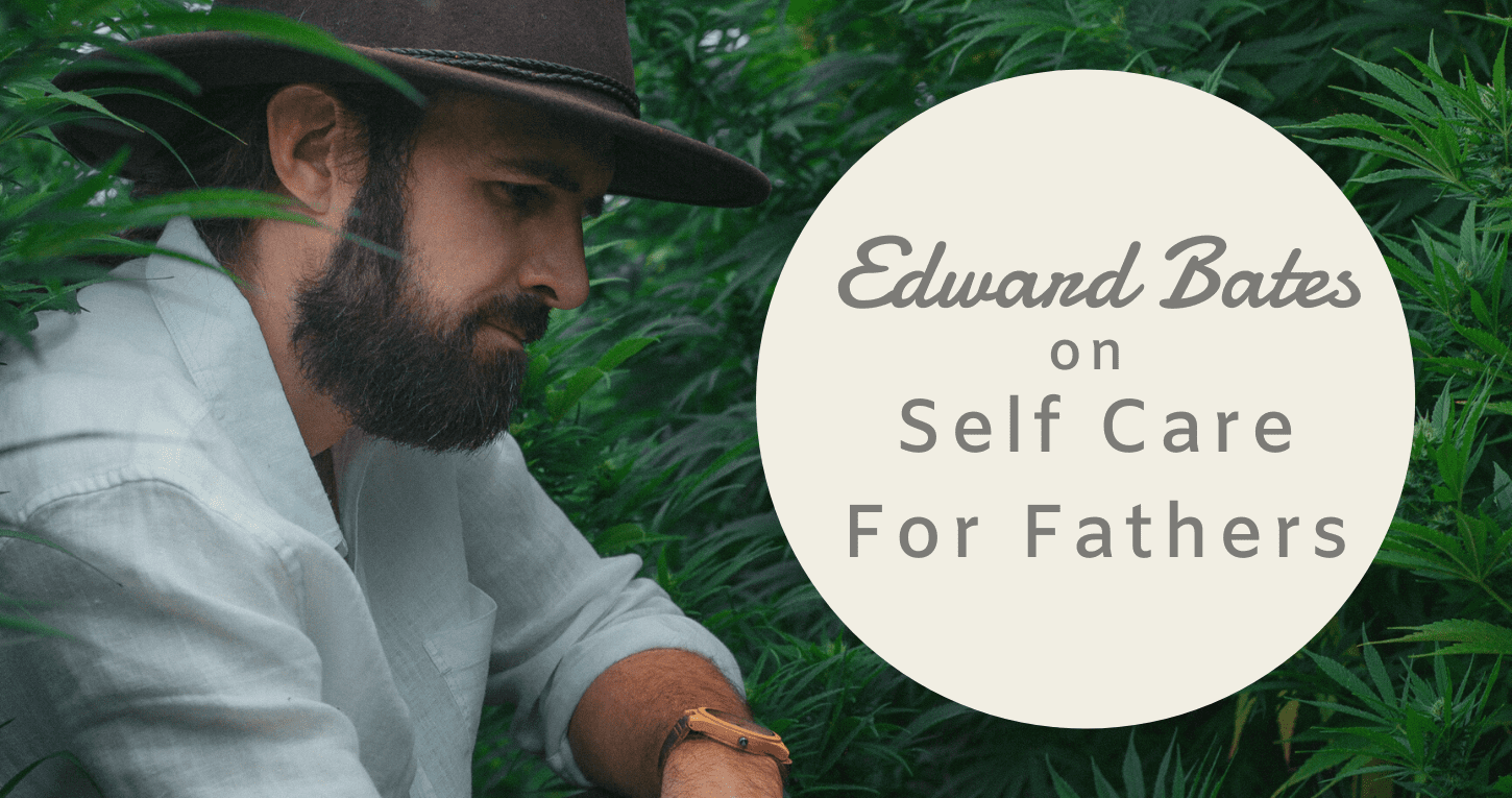 Guest Post: Self Care For Fathers